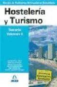 CUERPO DE PROFESORES DE ENSEÑANZA SECUNDARIA. HOSTELERIA Y TURISM O. TEMARIO. VOLUMEN II - 9788466585385 - VV.AA.