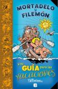 MORTADELO Y FILEMÓN Y SU GUÍA PARA LAS VACACIONES - 9788466661485 - FRANCISCO IBAÑEZ TALAVERA