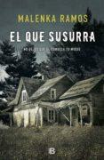 el que susurra (ebook)-malenka ramos-9788466663885