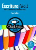 ESCRITURA FACIL PARA LA ESO (CHULETAS) - 9788467027785 - VV.AA.
