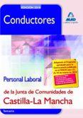 CONDUCTORES. PERSONAL LABORAL DE LA JUNTA DE COMUNIDADES DE CASTI LLA LA MANCHA. TEMARIO - 9788467637885 - VV.AA.