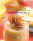 ZUMOS Y BATIDOS CON THERMOMIX - 9788467705485 - VV.AA.