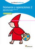 NUMEROS Y OPERACIONES 2 - 9788468012285 - VV.AA.