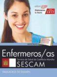 ENFERMEROS/AS. SERVICIO DE SALUD DE CASTILLA - LA MANCHA (SESCAM). SIMULACROS DE EXAMEN - 9788468177885 - VV.AA.