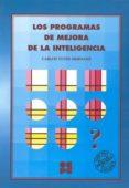 PROGRAMAS DE MEJORA DE LA INTELIGENCIA - 9788478691685 - CARLOS YUSTE HERNANZ