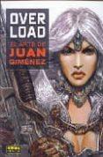 overload: el arte de juan gimenez-juan jimenez-9788479049485