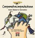 CARPAMETACARPADEDUNA - 9788483026885 - XOAN BABARRO GONZALEZ