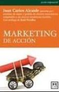 MARKETING DE ACCION - 9788483561485 - JUAN CARLOS ALCAIDE