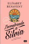 ENCONTRANDO A SILVIA - 9788483656785 - ELISABET BENAVENT