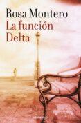 LA FUNCION DELTA - 9788490629185 - ROSA MONTERO