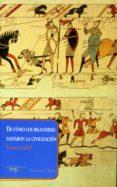 de cómo los irlandeses salvaron la civilización (ebook)-thomas cahill-9788491142485