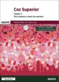 COS SUPERIOR TEMARI 1 PART COMUNA A TOTES LES OPCIONS GENERALITAT DE  CATALUNYA - 9788491478485 - VV.AA.