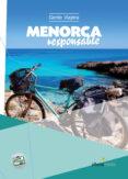 MENORCA RESPONSABLE 2014 (GENTE VIAJERA) - 9788492963485 - VV.AA.