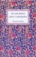 ARTE Y ARTESANIA - 9788493646585 - WILLIAM MORRIS