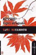 KINSHU TAPIZ DE OTOÑO - 9788493794385 - TERU MIYAMOTO
