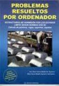 PROBLEMAS RESUELTOS POR ORDENADOR: ESTRUCTURAS DE HORMIGON POR LO S ESTADOS LIMITE SEGUN NORMAS EHE - 9788495279385 - JOSE JAVIER GARCIA-BADELL
