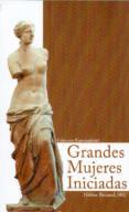GRANDES MUJERES INICIADAS - 9788495285485 - HELENE BERNARD