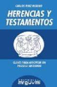 HERENCIAS Y TESTAMENTOS - 9788495948885 - CARLOS RUIZ MERINO