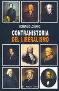 CONTRAHISTORIA DEL LIBERALISMO (EL VIEJO TOPO) - 9788496831285 - DOMENICO LOSURDO