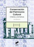 CONSERVACION DEL PATRIMONIO CULTURAL - 9788497565585 - ANA MARIA MACARRON MIGUEL