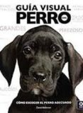 GUIA VISUAL DEL PERRO - 9788497647885 - DAVID ALDERTON