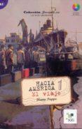 hacia america: el viaje (a1)-flavia puppo-9788497785785