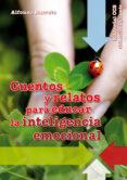 CUENTOS Y RELATOS PARA EDUCAR LA INTELIGENCIA EMOCIONAL - 9788498427585 - ALFONSO BARRETO