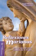 Descargar Gratis De Un Electrónico Reflexiones marianas [Mejor Bajar Gratis Del PDF]