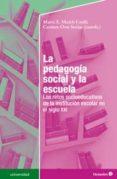 LA PEDAGOGÍA SOCIAL Y LA ESCUELA - 9788499215785 - CARMEN ORTE SOCIAS