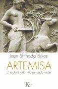 ARTEMISA: EL ESPIRITU INDOMITO DE CADA MUJER - 9788499884585 - JEAN SHINODA BOLEN