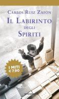 IL LABIRINTO DEGLI SPIRITI - 9788804704485 - CARLOS RUIZ ZAFON