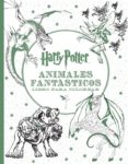 HARRY POTTER - ANIMALES FANTASTICOS LIBRO PARA COLOREAR - 9788893670685 - VV.AA.