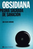 OBSIDIANA: PIEDRA SAGRADA DE SANACION - 9789507543685 - ANA SILVIA SERRANO