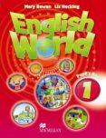 ENGLISH WORLD 1 PUPIL S BOOKOK - 9780230024595 - VV.AA.