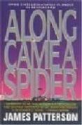 ALONG CAME A SPIDER - 9780446364195 - JAMES PATTERSON