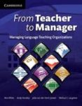 FROM TEACHER TO MANAGER: PAPERBACK - 9780521709095 - VV.AA.