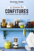LE LAROUSSE DES CONFITURES : LA SAVEUR INCOMPARABLE DES CONFITURES, GELEES ET COMPOTES MAISON - 9782035895295 - CHRISTINE FERBER