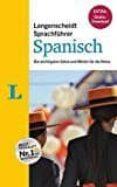 LANGENSCHEIDT SPRACHFÜHRER SPANISCH: DIE WICHTIGSTEN SÄTZE UND WÖRTER FÜR DIE REISE - 9783468223495 - VV.AA.