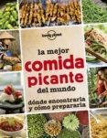 LA MEJOR COMIDA PICANTE DEL MUNDO (LONELY PLANET) - 9788408145295 - VV.AA.