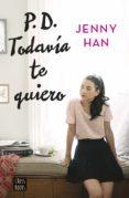 PD. TODAVÍA TE QUIERO (EBOOK) - 9788408156895 - JENNY HAN
