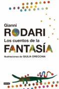 LOS CUENTOS DE LA FANTASIA - 9788408161295 - GIANNI RODARI