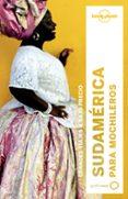 SUDAMERICA PARA MOCHILEROS 2017 (3ª ED.) (LONELY PLANET) - 9788408164395 - REGIS ST. LOUIS