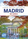 MADRID DE CERCA 2019 (5ª ED.) (LONELY PLANET) - 9788408200895 - VV.AA.