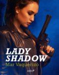 lady shadow (ebook)-mar vaquerizo-9788408202295