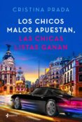 LOS CHICOS MALOS APUESTAN, LAS CHICAS LISTAS GANAN - 9788408205395 - CRISTINA PRADA