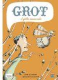GROT, EL GOBLIN ENAMORADO - 9788415051695 - MARCO PASCHETTA