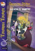 SALVEM EL VAMPIR - 9788415697695 - GERONIMO STILTON