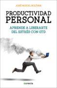 PRODUCTIVIDAD PERSONAL (EBOOK) - 9788416029495 - JOSE MIGUEL BOLIVAR