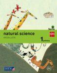 NATURAL SCIENCE 1º EDUCACION PRIMARIA SAVIA ANDALUCIA ED 2015 - 9788416346295 - VV.AA.