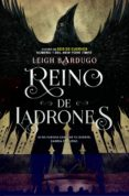 REINO DE LADRONES (SEIS DE CUERVOS II) - 9788416387595 - LEIGH BARDUGO